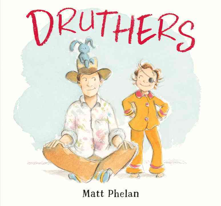 Druthers By Phelan, Matt/ Phelan, Matt (ILT)