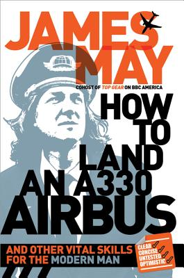 How to Land an A330 Airbus By May, James